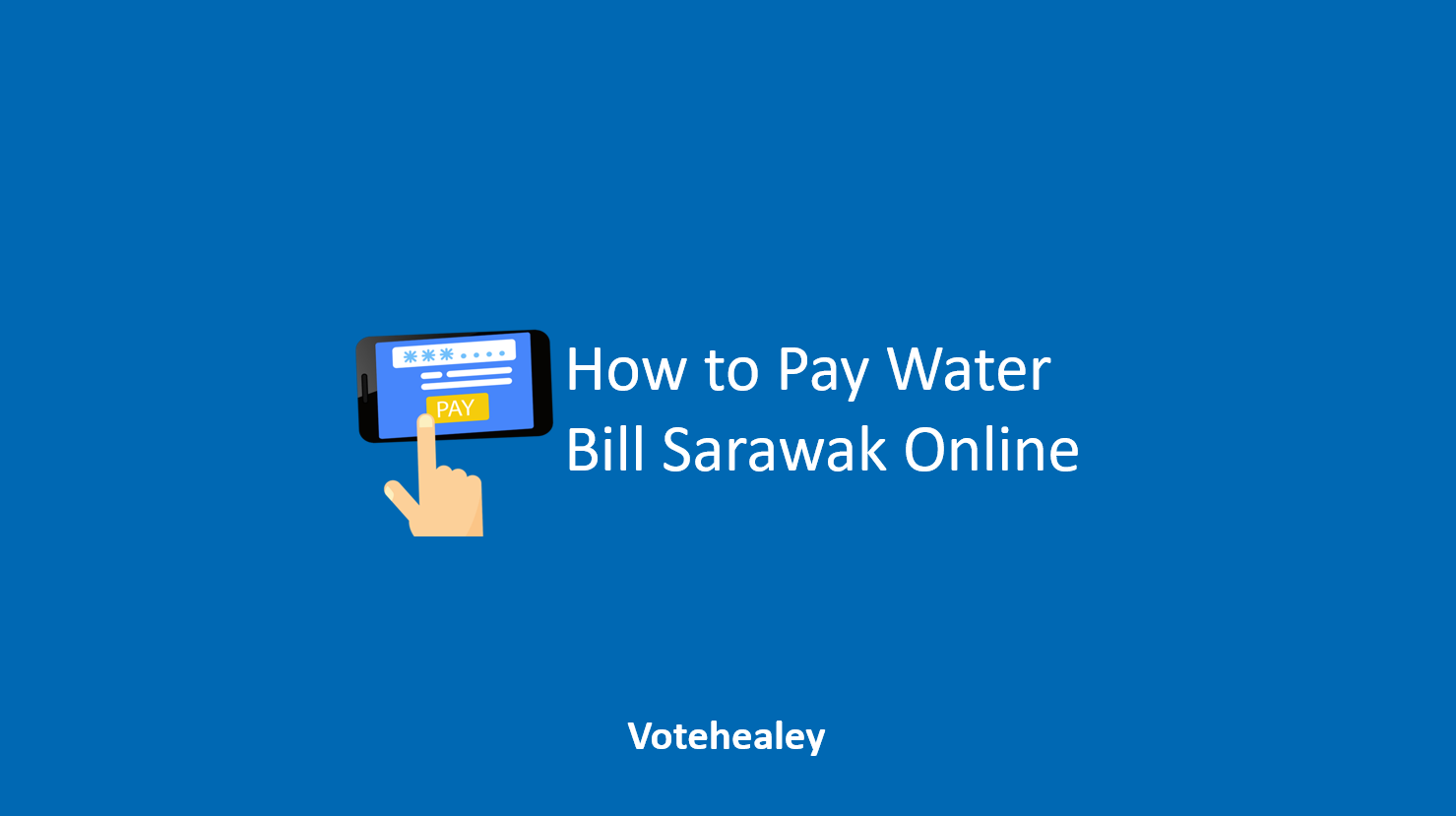 How to Pay Water Bill Sarawak Online