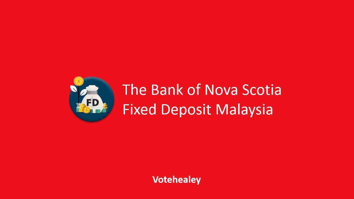 The Bank of Nova Scotia Fixed Deposit Malaysia