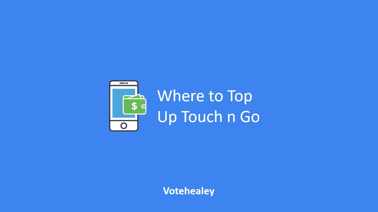 Where to Top Up Touch n Go