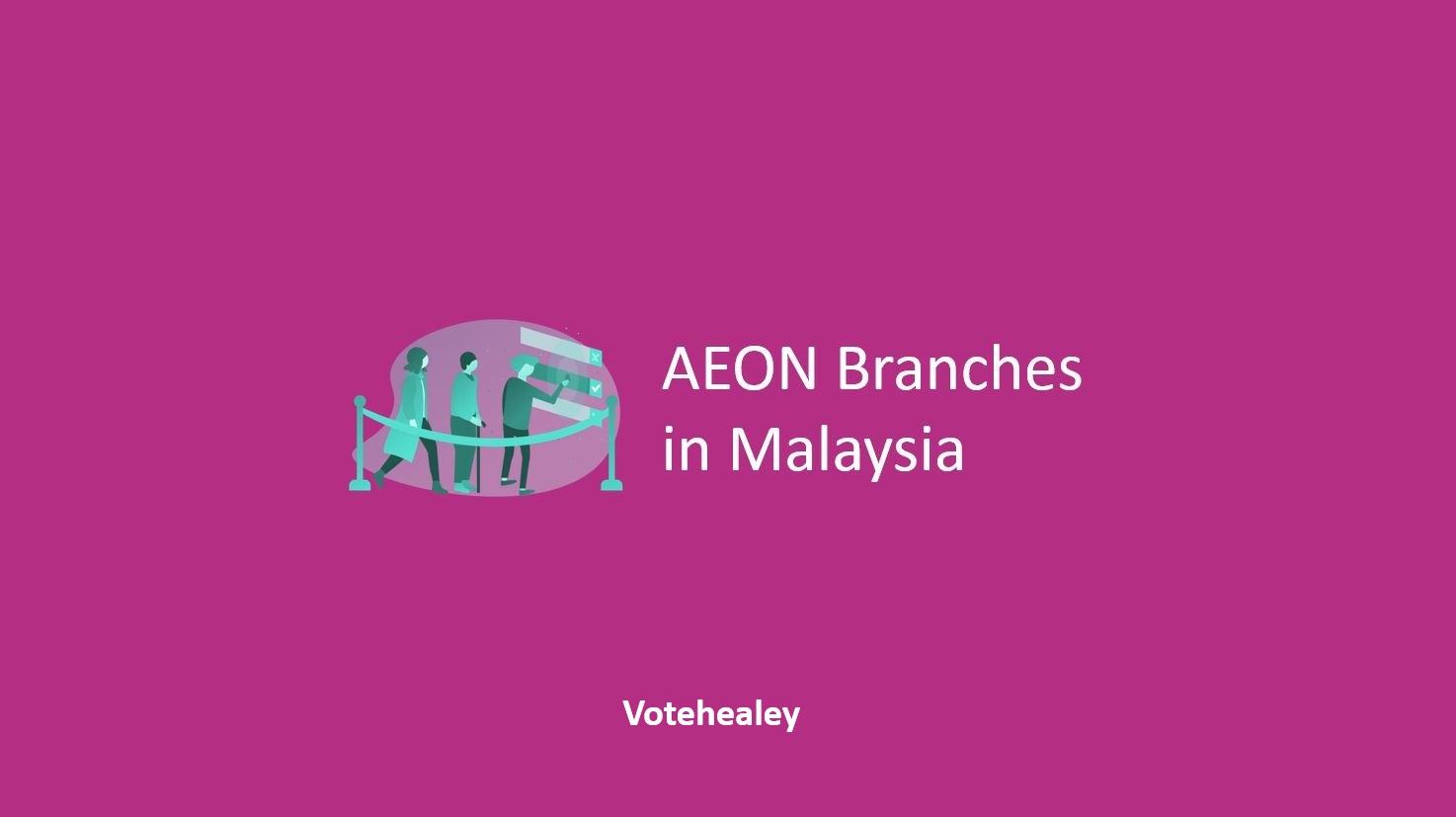 AEON Branches in Malaysia