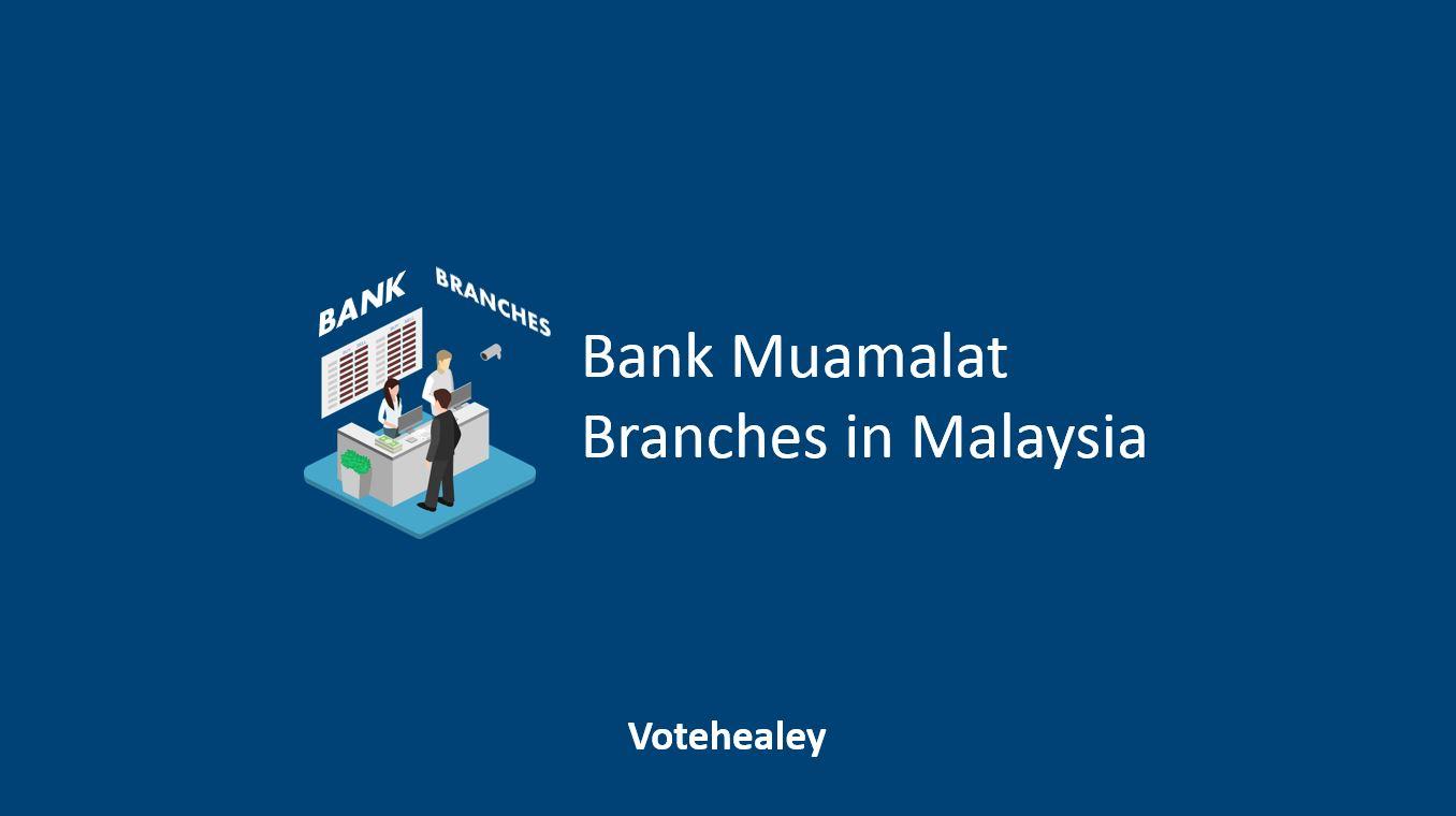 Bank Muamalat Branches in Malaysia