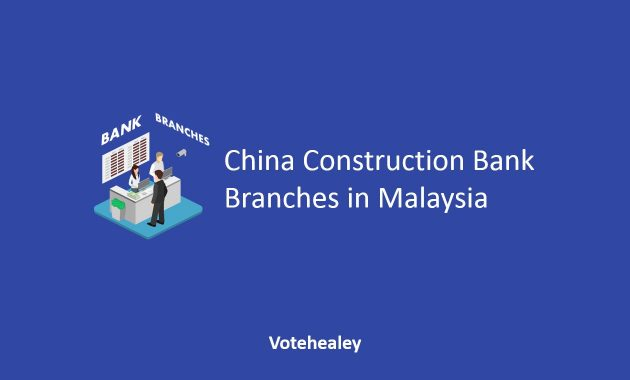 China Construction Bank Branches in Malaysia