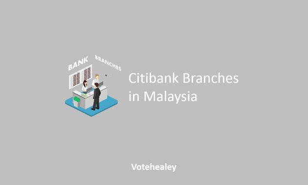 Citibank Branches in Malaysia