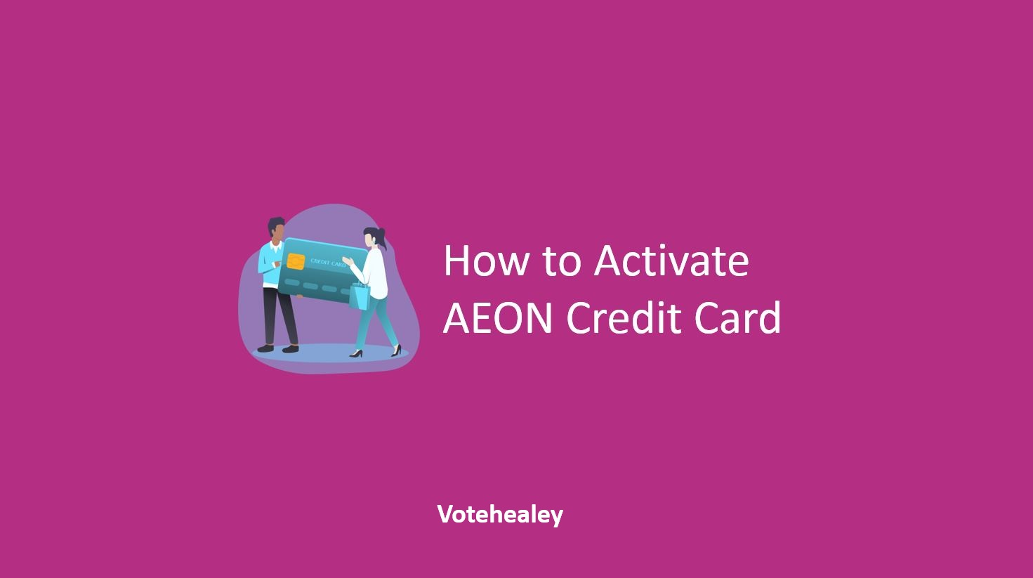How to Activate AEON Credit Card