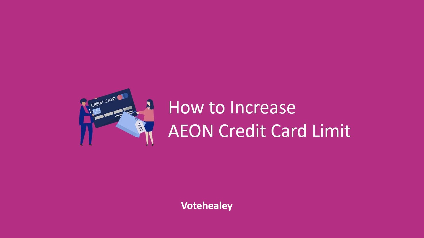 How to Increase AEON Credit Card Limit