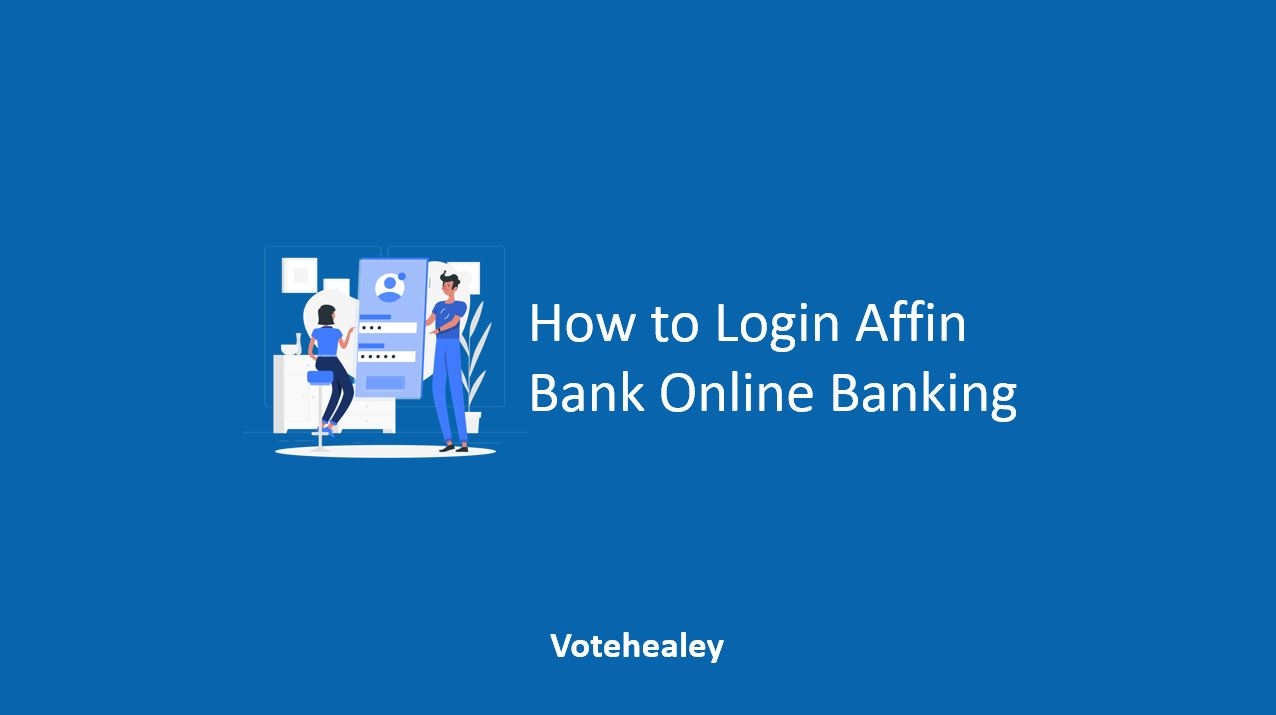 How to Login Affin Bank Online Banking