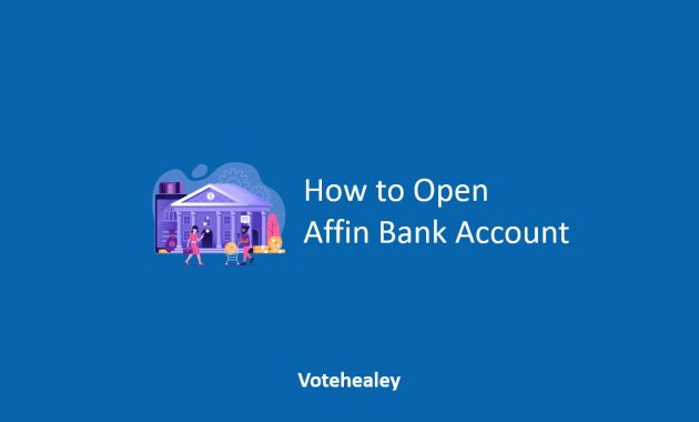 How to Open Affin Bank Account