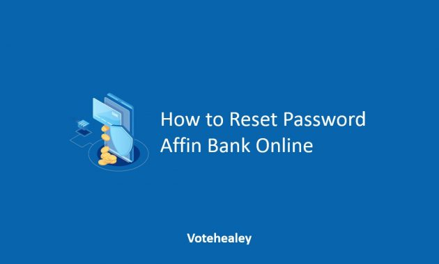 How to Reset Password Affin Bank Online
