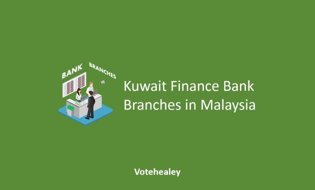 Kuwait Finance Bank Branches in Malaysia