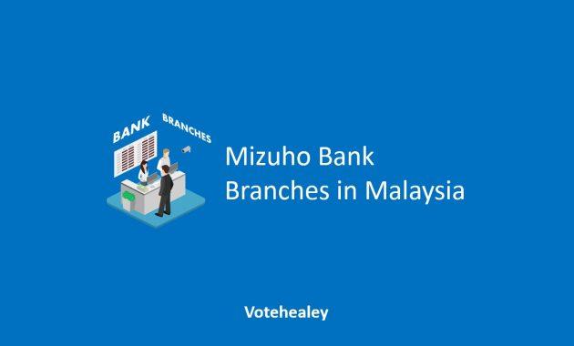 Mizuho Bank Branches in Malaysia