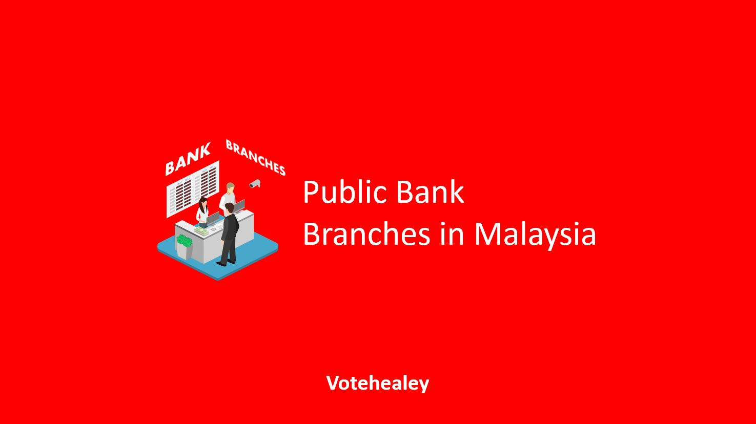 Public Bank Branches in Malaysia