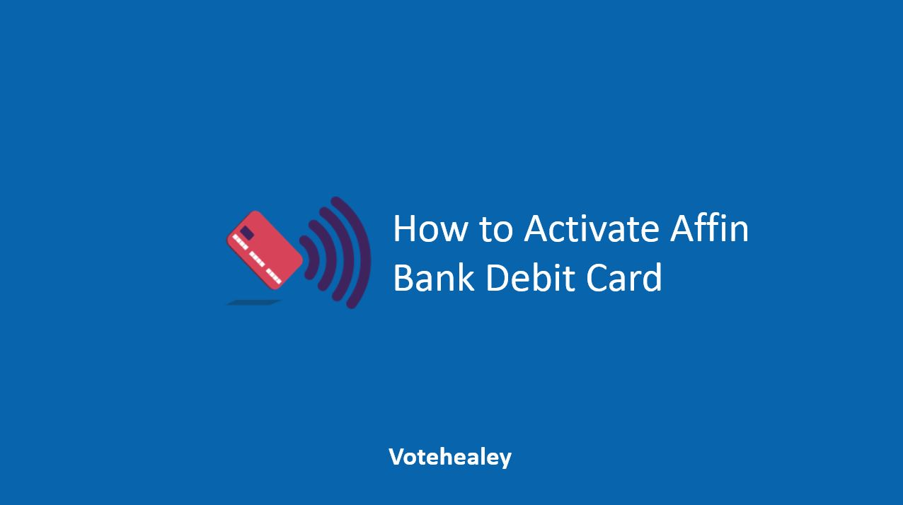 How to Activate Affin Bank Debit Card