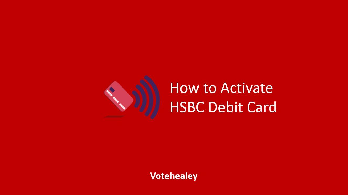 How to Activate HSBC Debit Card
