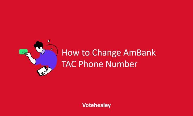 How to Change Ambank TAC Phone Number