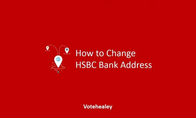 How to Change HSBC Bank Address