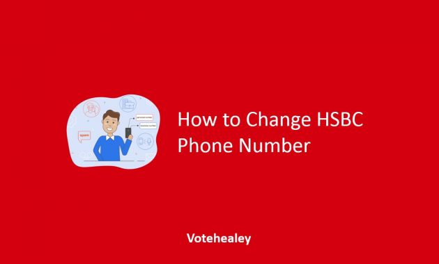 How to Change HSBC Phone Number