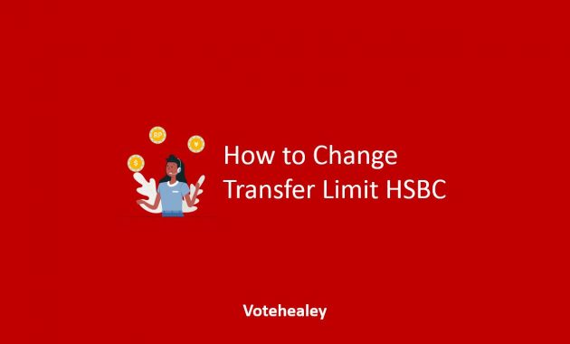 How to Change Transfer Limit HSBC