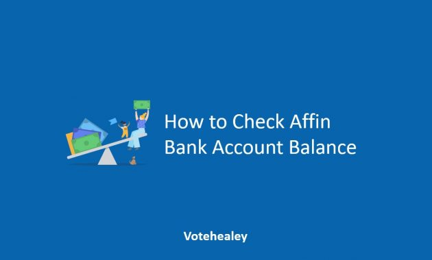 How to Check Affin Bank Account Balance