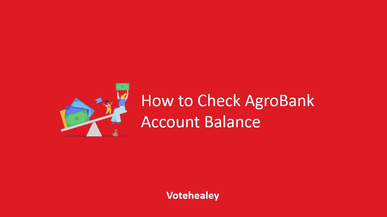 How to Check AgroBank Account Balance