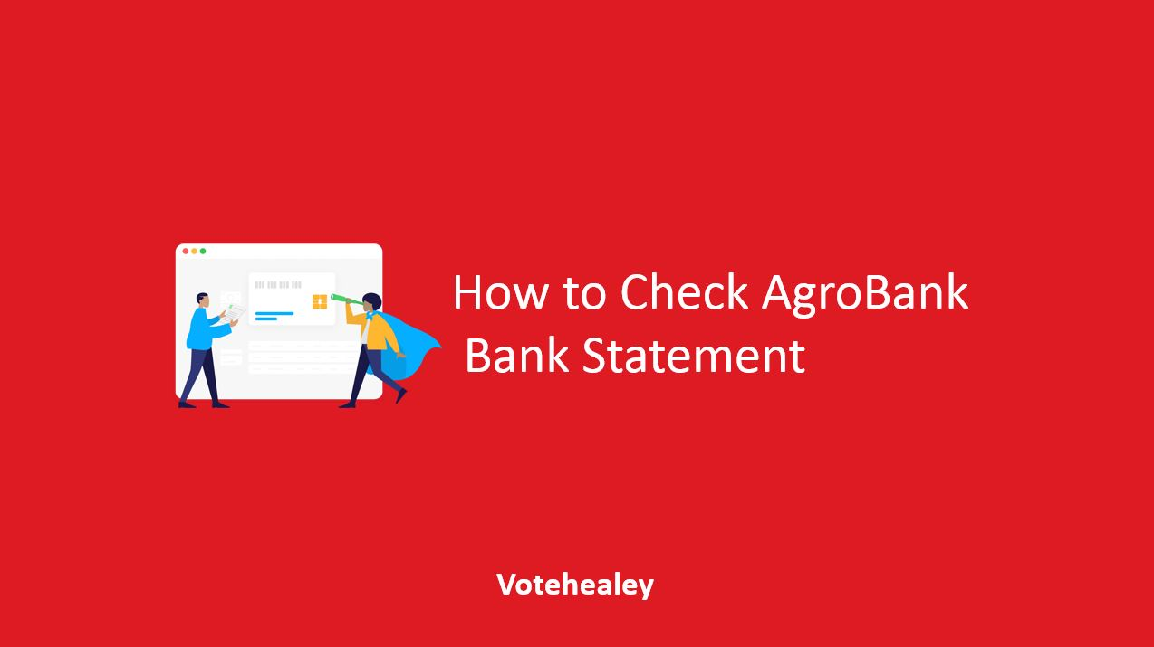 How to Check AgroBank Bank Statement