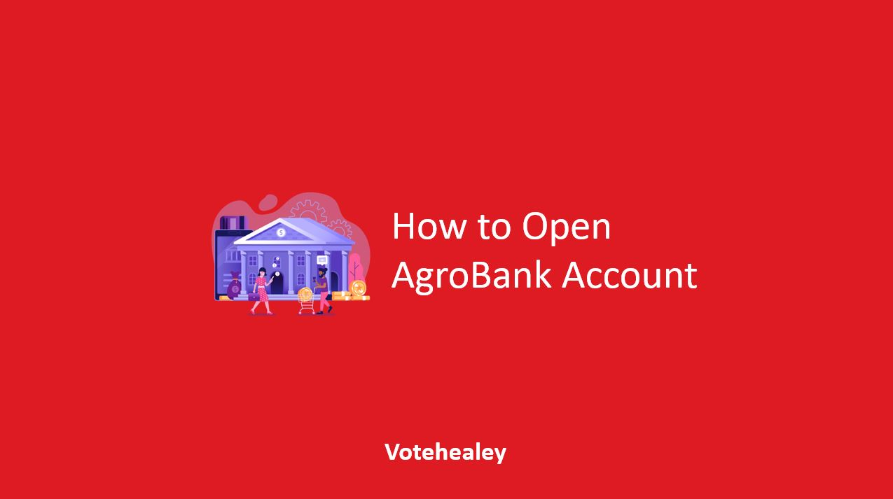 How to Open AgroBank Account