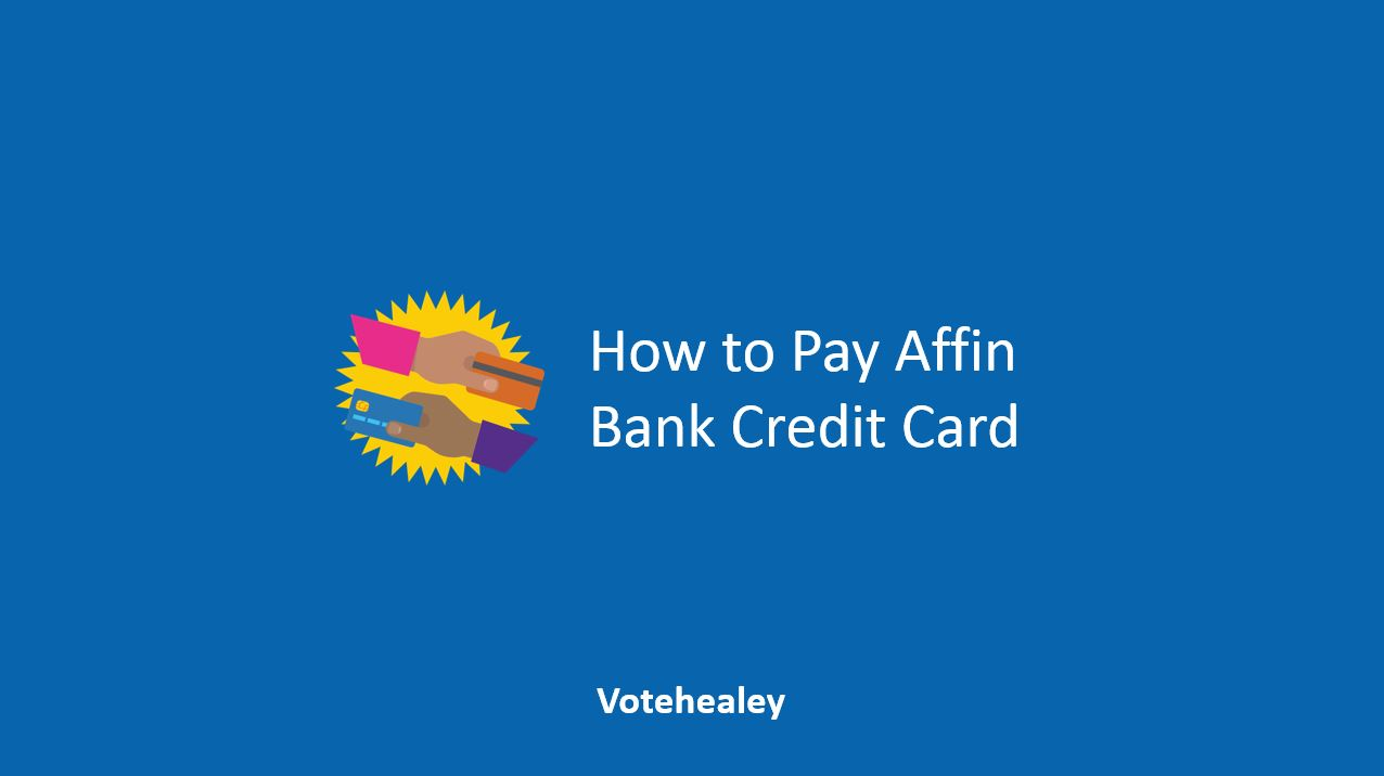 How to Pay Affin Bank Credit Card