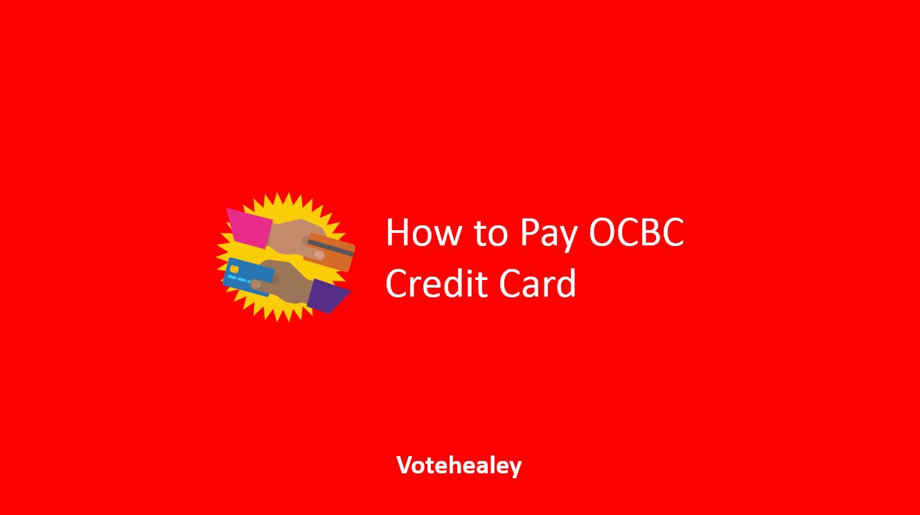 How to Pay OCBC Credit Card