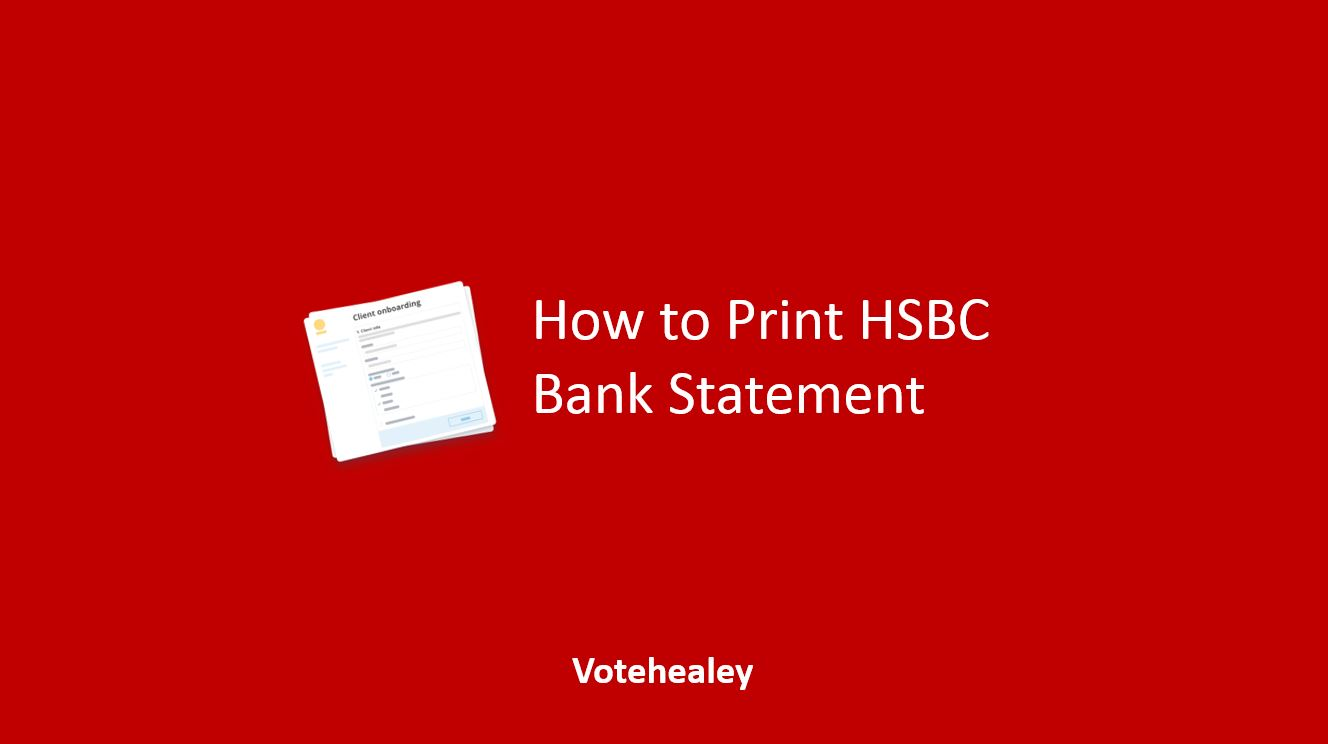 How to Print HSBC Bank Statement