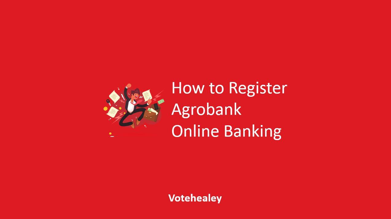 How to Register Agrobank Online Banking