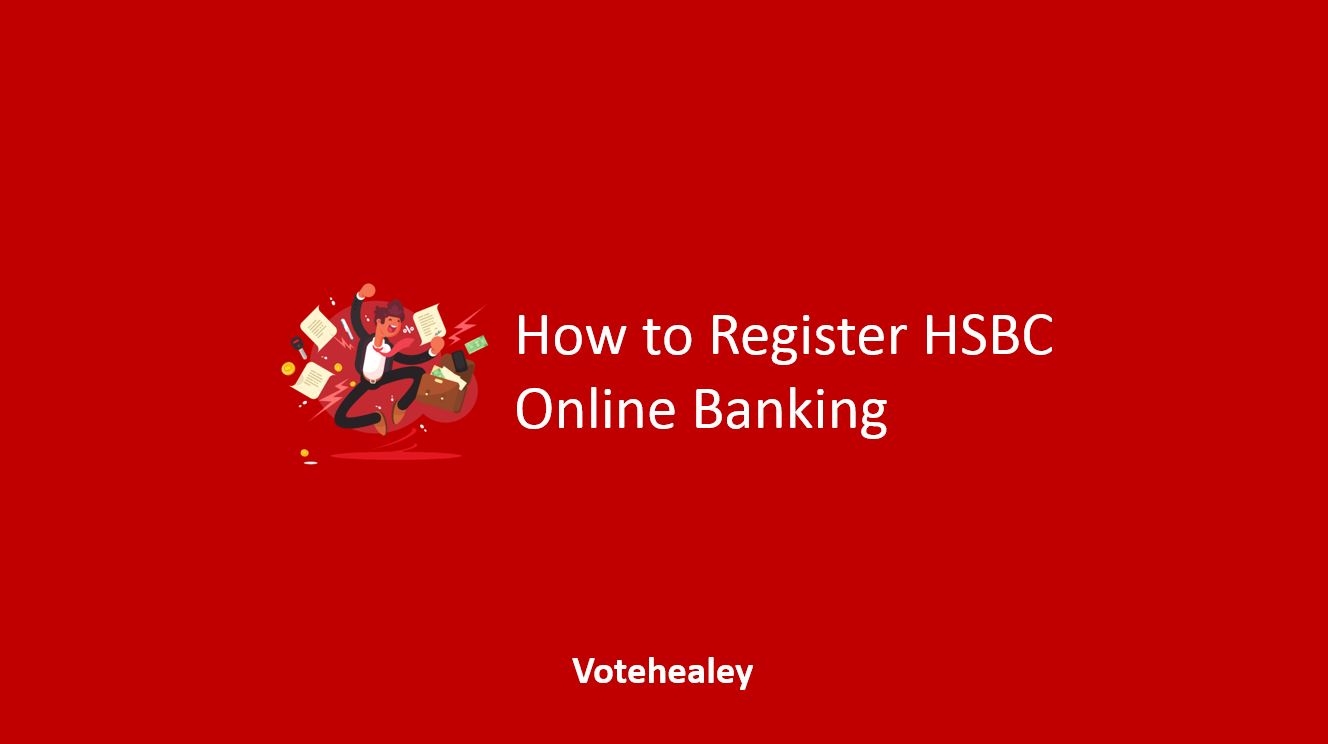 How to Register HSBC Online Banking
