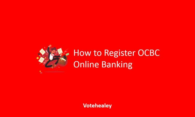 How to Register OCBC Online Banking