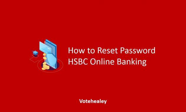 How to Reset Password HSBC Online Banking