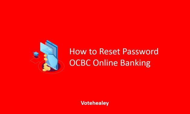 How to Reset Password OCBC Online Banking