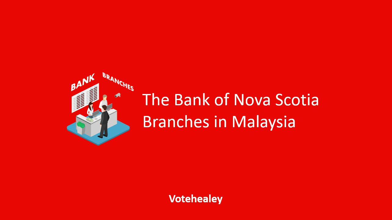 The Bank of Nova Scotia Branches in Malaysia